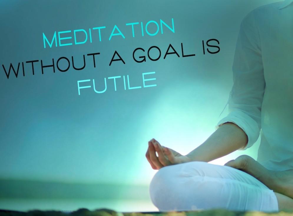 How To Set Meditation Goals - The Joy Within
