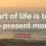 How To Be Present and Live In The Now
