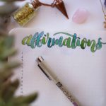 How To Keep a Daily Affirmation Journal: Ideas, Prompts, and Examples
