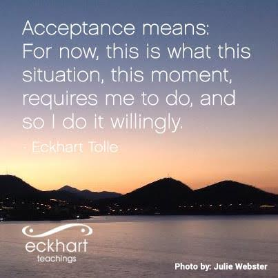 Eckhart Tolle Acceptance Quote The Joy Within