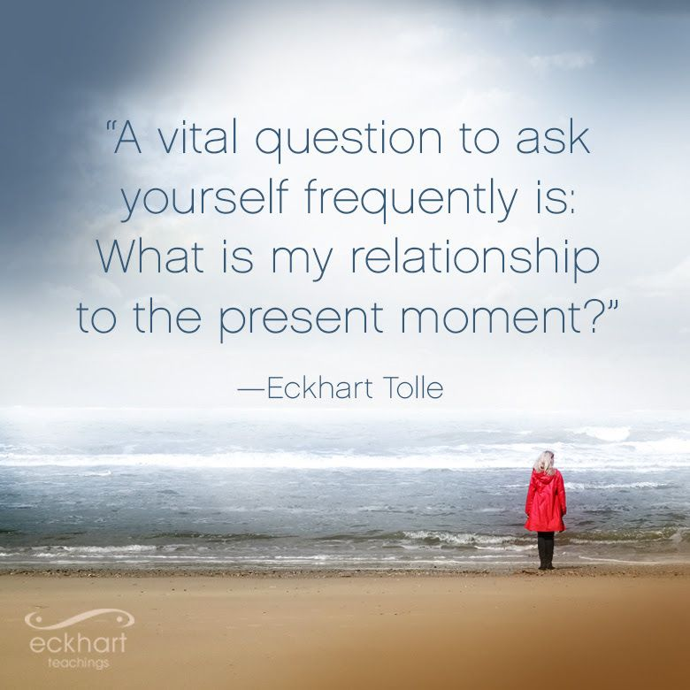 Present Moment Reminders From Eckhart Tolle The Joy Within