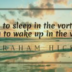 The Best Abraham Hicks Evening Routine: Get Into The Vortex Before Bedtime