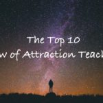 The Top 10 Best Law of Attraction Teachers of All Time