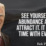 Bob Proctor Explains The Secret With 1 Simple Idea