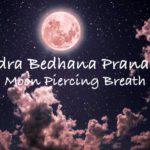 How To Do Chandra Bhedana Pranayama: Moon Piercing Breath