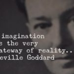 16 Famous Neville Goddard Quotes for Inspiration and Success