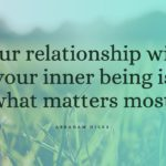 Abraham Hicks Explains How To Improve Your Relationships