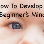 How To Live with a Beginner's Mind: The Art of Zen's Shoshin Practice