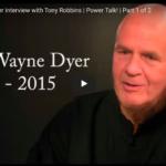 Wayne Dyer's Last Interview with Tony Robbins
