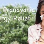 The Best Pranayama for Allergy Relief