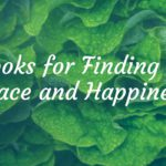The Best Books for Finding Inner Peace and Happiness