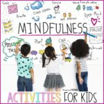 6 Easy Mindfulness Exercises for Kids