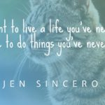 Inspiring Quotes from You Are a Badass by Jen Sincero
