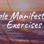 7 Simple Manifestation Methods: Exercises That Actually Work