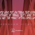 Abraham Hicks Quotes on Money and Manifesting Wealth