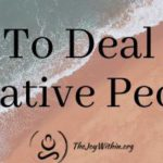 How To Deal With People Who Are Always Negative