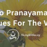 How To Do Pranayama At Work: 4 Techniques For The Work Place