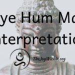 Ravaye Hum Mantra Interpretation