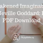 Awakened Imagination by Neville Goddard: Free PDF Download
