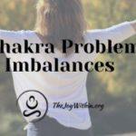 Heart Chakra Problems and Imbalances
