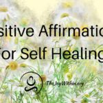 Positive Affirmations For Self Healing