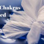 What Causes The Chakras To Be Blocked