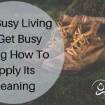 Get Busy Living or Get Busy Dying How To Apply Its Meaning