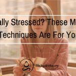 Financially Stressed? These Meditation Techniques Are For You