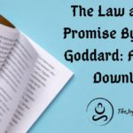 The Law and The Promise By Neville Goddard: Free PDF Download