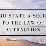 Zero State A Secret To The Law of Attraction