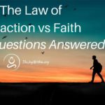 The Law of Attraction vs Faith Your Questions Answered