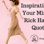 Inspiration For Your Mind - 12 Rick Hanson Quotes
