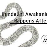 Kundalini Awakening, What Happens After It?