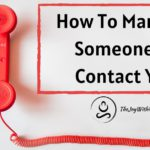 How To Manifest Someone To Contact You