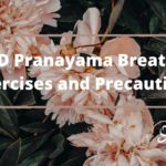 COPD Pranayama Breathing Exercises and Precautions