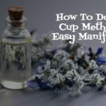How Use The 2 Cup Method for Easy Manifestation