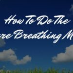 How To Do Square Breathing (The 4x4 Box Method)