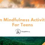 Fun Mindfulness Activities For Teens