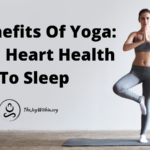 6 Benefits Of Yoga: From Heart Health To Sleep